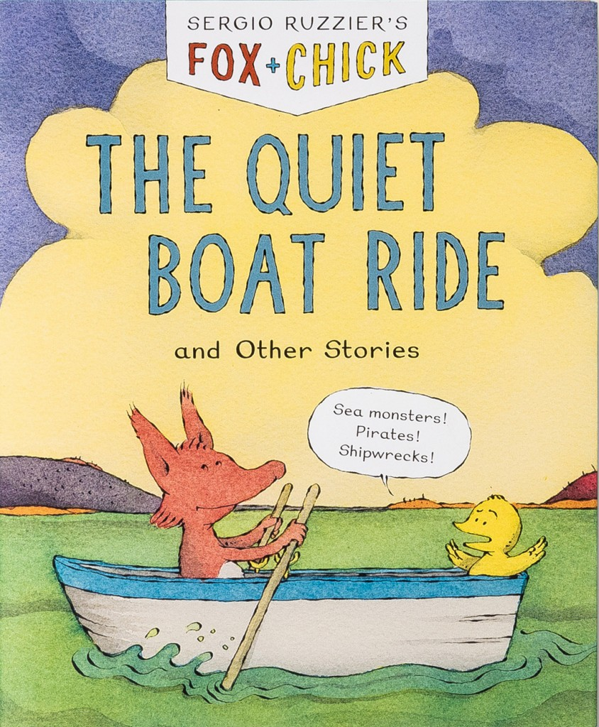 Fox + Chick: The Quiet Boat Ride and Other Stories